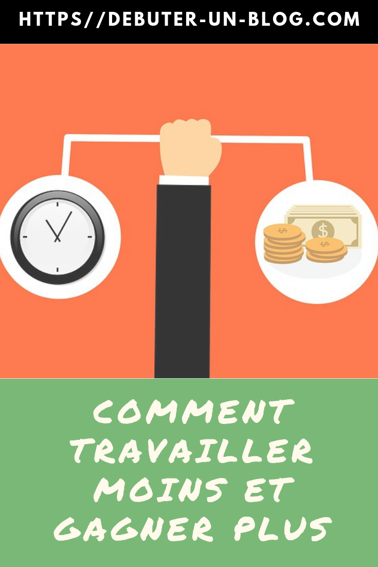 comment travailler et gagner beaucoup dargent